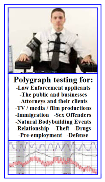 A Los Angeles polygraph test today