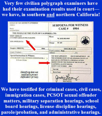 professional polygraph examiner for Los Angeles court